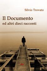 Il Documento ed altri dieci racconti